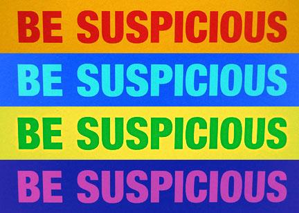 be suspicious *4